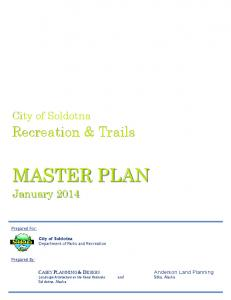 MASTER PLAN January Recreation & Trails. City of Soldotna. Prepared For: City of Soldotna. Department of Parks and Recreation