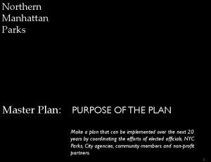 Master Plan: PURPOSE OF THE PLAN