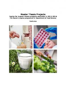 Master Thesis Projects Topics for master thesis projects available in The Master s degree programme in Department of Food Science