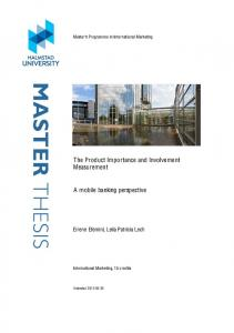 Master's Programme in International Marketing. The Product Importance and Involvement Measurement. A mobile banking perspective