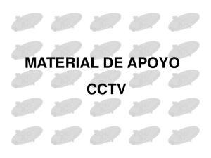 MATERIAL DE APOYO CCTV