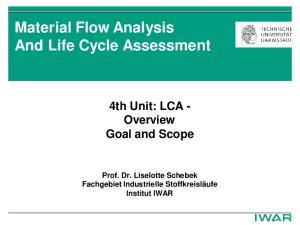 Material Flow Analysis And Life Cycle Assessment