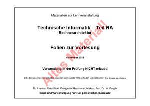Materialien zur Lehrveranstaltung. Technische Informatik Teil RA - Rechnerarchitektur - Folien zur Vorlesung. November 2015