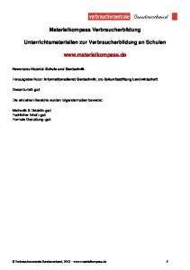 Materialkompass Verbraucherbildung. Unterrichtsmaterialien zur Verbraucherbildung an Schulen