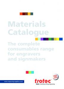 Materials Catalogue. The complete consumables range for engravers and signmakers.  marking cutting engraving