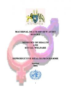 MATERNAL DEATH REVIEW AUDIT REPORT MINISTRY OF HEALTH AND SOCIAL WELFARE REPRODUCTIVE HEALTH PROGRAMME
