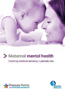 Maternal mental health. Improving emotional wellbeing in postnatal care