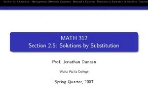 MATH 312 Section 2.5: Solutions by Substitution