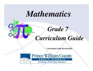 Mathematics. Grade 7 Curriculum Guide. Curriculum Guide Revised 2016