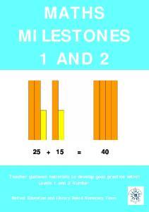 MATHS MILESTONES 1 AND 2