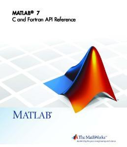 MATLAB 7 CandFortranAPIReference