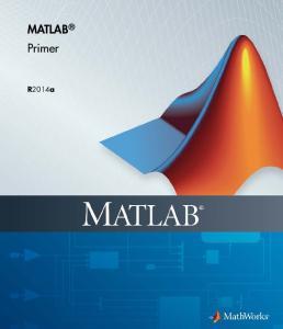 MATLAB Primer. R2014a