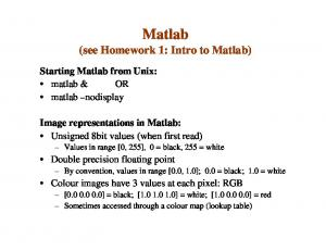 Matlab (see Homework 1: Intro to Matlab)