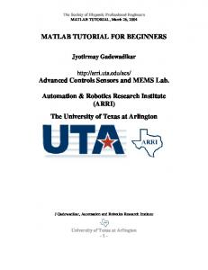 MATLAB TUTORIAL FOR BEGINNERS. Automation & Robotics Research Institute (ARRI) The University of Texas at Arlington