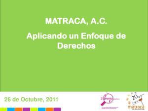 MATRACA, A.C. Aplicando un Enfoque de Derechos