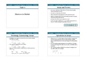 Matrices in Matlab. Arrays and Vectors. Topic 6. Operations on Arrays. Declaring (Constructing) Arrays