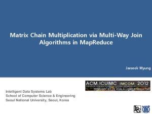 Matrix Chain Multiplication via Multi-Way Join Algorithms in MapReduce