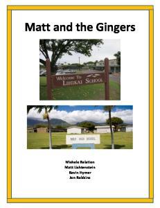 Matt and the Gingers