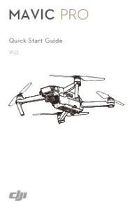 MAVIC PRO. Quick Start Guide V1.0