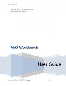 MAX Workbench. Balance Point Technologies, Inc.  MAX Workbench. User Guide.  Certified MAX Integrator