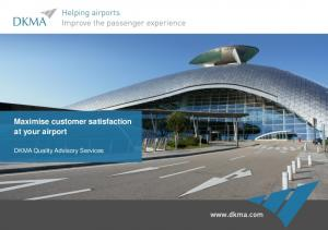 Maximise customer satisfaction at your airport. DKMA Quality Advisory Services
