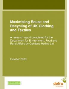 Maximising Reuse and Recycling of UK Clothing and Textiles
