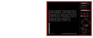 MAXIMIZE CAPABILITIES. IMPROVE PRODUCTIVITY. INCREASE PROFITS