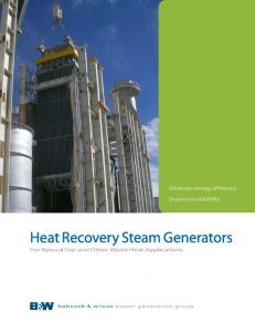 Maximize energy efficiency. Experience reliability. Heat Recovery Steam Generators. For Natural Gas and Other Waste Heat Applications