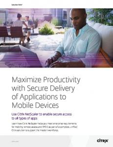 Maximize Productivity with Secure Delivery of Applications to Mobile Devices