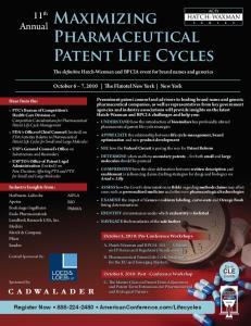 Maximizing Pharmaceutical. Patent Life Cycles