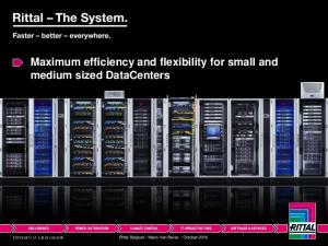 Maximum efficiency and flexibility for small and medium sized DataCenters