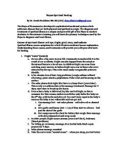 Mayan Spiritual Healing. By Dr. Heath McAllister ND, RH(AHG)