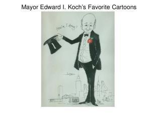 Mayor Edward I. Koch s Favorite Cartoons