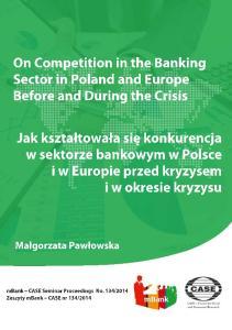 mbank CASE Seminar Proceedings are a continuation of BRE CASE Seminar Proceedings, which were first published as PBR CASE Seminar Proceedings