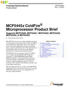 MCF5445x ColdFire Microprocessor Product Brief Supports MCF54450, MCF54451, MCF54452, MCF54453, MCF54454, & MCF54455