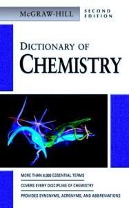 McGraw-Hill. Dictionary of. Chemistry. Second Edition. McGraw-Hill