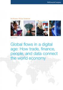 McKinsey Global Institute. April Global flows in a digital age: How trade, finance, people, and data connect the world economy