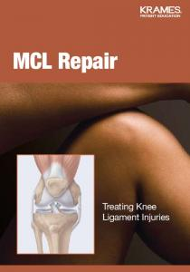 MCL Repair. Treating Knee Ligament Injuries