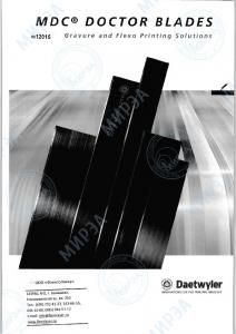 MDC DOCTOR BLADES. Daetwyler INNOVATIONS FOR THE PRINTING INDUSTRY Gravure and Flexo Printing Solutions