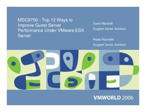 MDC Top 12 Ways to Improve Guest Server Performance Under VMware ESX Server