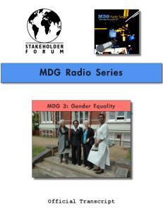 MDG Radio Series. MDG 3: Gender Equality. Official Transcript