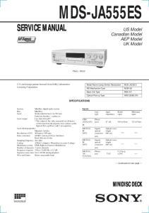 MDS-JA555ES SERVICE MANUAL MINIDISC DECK. US Model Canadian Model AEP Model UK Model SPECIFICATIONS