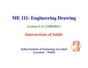 ME 111: Engineering Drawing