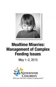 Mealtime Miseries: Management of Complex Feeding Issues