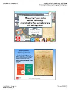 Measure People Using Mobile Technology, Measuring People Using Mobile Technology, gy Analysing the Data Using Emerging GIS Web App Tools