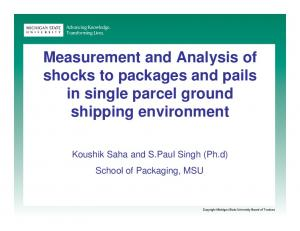 Measurement and Analysis of shocks to packages and pails in single parcel ground shipping environment