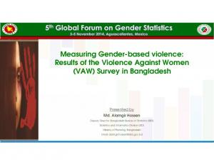 Measuring Gender-based violence: Results of the Violence Against Women (VAW) Survey in Bangladesh