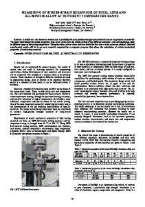 MEASURING OF STRESS-STRAIN BEHAVIOUR OF STEEL AND ALUMINIUM ALLOY AT DIFFERENT TEMPERATURE RANGE