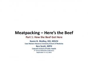 Meatpacking Here s the Beef Part 1: How the Beef Got Here
