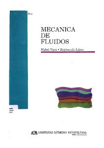 MECANICA FLUIDOS. Mabel Vaca Rayrnundo López UAM TA357 U3.3 CA\ UNIVERSIDAD AUTONOMA METROPOLITANA.